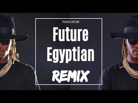 Future - Covered N Money | EGYPTIAN REMIX by ParacroW
