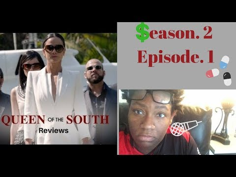 Queen of the South Season 2 Episode 1 Review/Recap