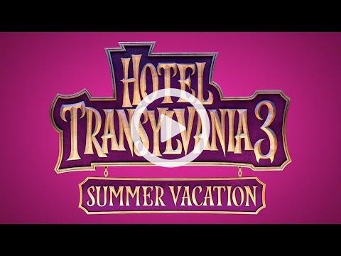 HOTEL TRANSYLVANIA 3: SUMMER VACATION Trailer
