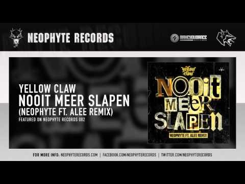 Yellow Claw - Nooit Meer Slapen (Neophyte & Alee remix)