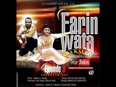 FARIN WATA sha kallo__Episode Eight (8)_Official Home Video / Web Series / Zango na daya