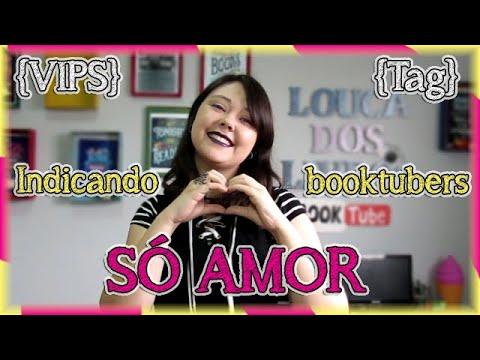 Tag do Amor Booktubiano | {VIPS #7} Louca dos livros 2018