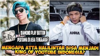 Video Mengapa Atta Halilintar Bisa Menjadi King of YouTube Indonesia? Diamond Play Button? MP3, 3GP, MP4, WEBM, AVI, FLV November 2018