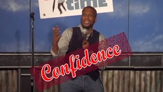 Confidence (Stand Up Comedy)