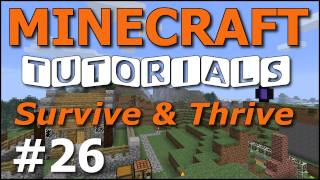 Minecraft Tutorials - E26 Abandoned Mine Shaft (Survive and Thrive II)
