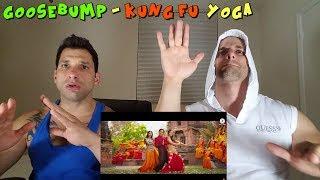 Nonton Goosebump | Kung Fu Yoga [REACTION] Film Subtitle Indonesia Streaming Movie Download