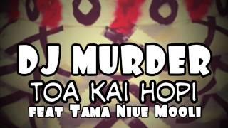 Like, replay, and share this song:) Credits go to owners. DJ Murder feat Tama Niue Mooli - Toa Kai Hopi DJ Murder feat Tama...