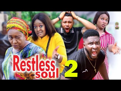 RESTLESS SOUL SEASON 2 - (New Movie) 2021 Latest Nigerian Nollywood Movie Full HD
