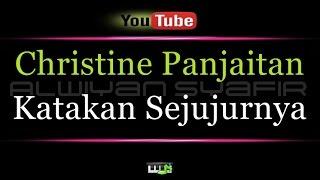 Video Karaoke Christine Panjaitan - Katakan Sejujurnya MP3, 3GP, MP4, WEBM, AVI, FLV Juli 2018