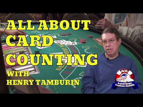 All About Card Counting with Blackjack Expert Henry Tamburin