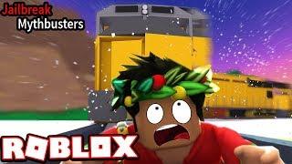 JAILBREAK MYTHBUSTERS - SURVIVING THE JAILBREAK TRAIN!!! (Roblox Jailbreak)