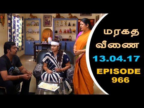Maragadha Veenai Sun TV Episode 966 13/04/2017
