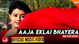 Aaja Eklai Bhayera By Ashish Bhandari & Purnakala BC