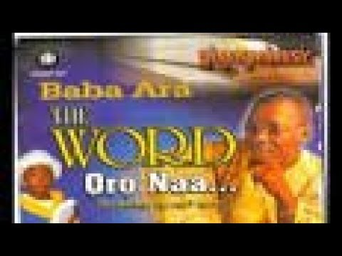 The Word by Baba Ara, pls. subscribe for more videos