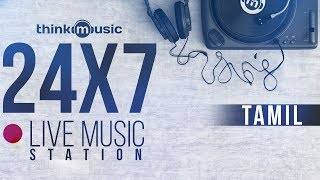 Video 🔴 24X7 Live Tamil Music Station 🎧 Think Music MP3, 3GP, MP4, WEBM, AVI, FLV April 2018