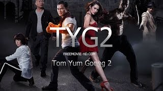 Nonton Tom Yum Goong 2 - (2013) Official Trailer [HD] Film Subtitle Indonesia Streaming Movie Download