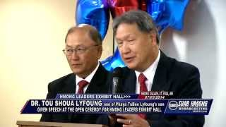 Suab Hmong News: Dr. Tou Shoua Lyfoung given speech at Hmong Leaders Exhibit Hall