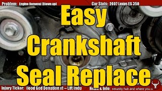 5. Crank Seal Replacement the Easy Way