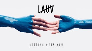 Video Lauv - Getting Over You [Official Audio] MP3, 3GP, MP4, WEBM, AVI, FLV Maret 2018