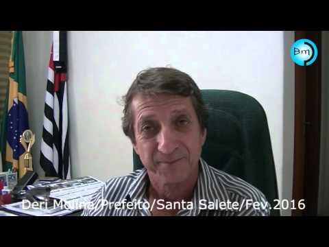 Santa Salete - Prefeito Deri Molina faz uma prestação de contas de seu município.