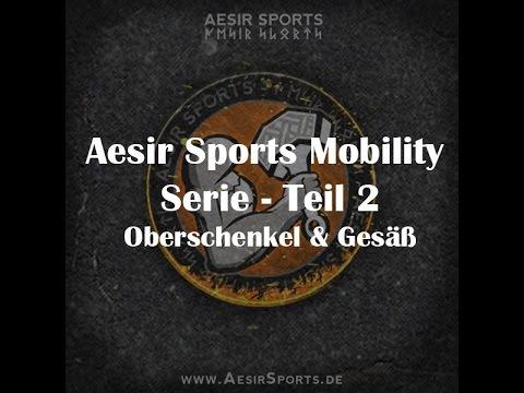 Aesir Sports Mobility Serie – Teil 2: Mobilität für Oberschenkel & Gesäß