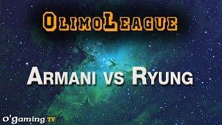 Armani vs Ryung - Best of OlimoLeague #40 - 03/10/15