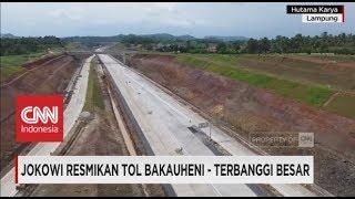 Video Presiden Jokowi Resmikan Tol Bakauheni - Terbanggi Besar, Tol Trans Sumatera MP3, 3GP, MP4, WEBM, AVI, FLV Januari 2018