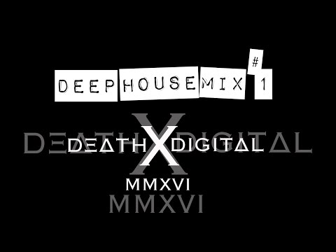 Deep house mix 1 dj dxd death by digital music free for Deep house music mix