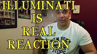 Illuminati is Real Reaction