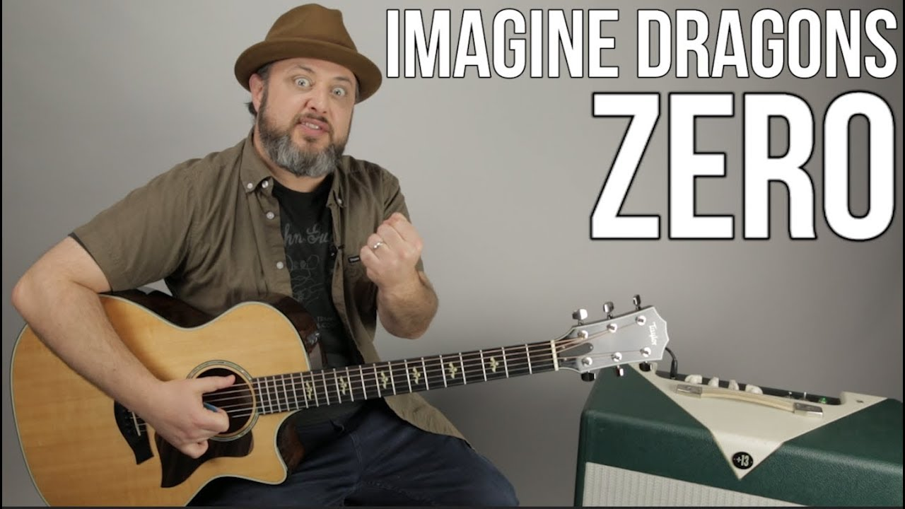 Imagine Dragons – Zero – Guitar Lesson – Easy Acoustic Songs