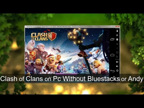 How To Play Clash of Clans on PC Without Bluestacks or Andy (2015)
