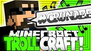 Minecraft: TROLL CRAFT | #CRUNDEE IS REAL?! [24]
