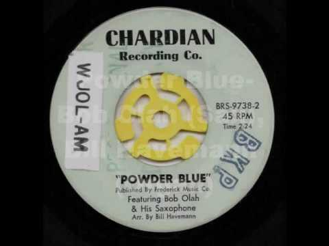 Powder Blue- Bob Olah