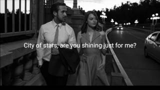 Ryan Gosling & Emma Stone / City of stars / Lyrics Video