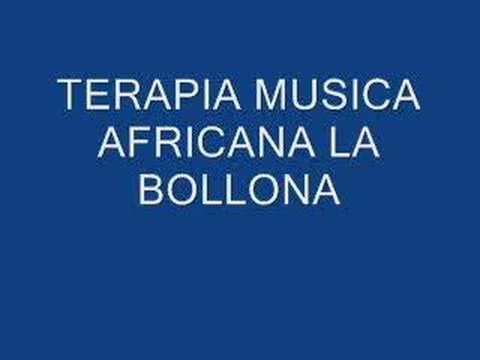 TERAPIA MUSICA AFRICANA LA BOLLONA