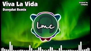 Video Viva La Vida [Koplo Remix] - Coldplay MP3, 3GP, MP4, WEBM, AVI, FLV Oktober 2018