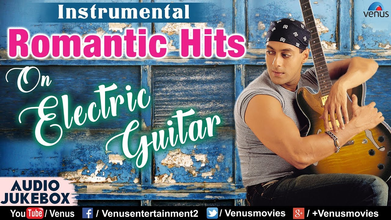 Romantic Hits On Electric Guitar – Instrumental | 90's Best Songs | Superhit Bollywood Songs