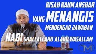 Video Kisah Kaum Anshar Yang Menangis Mendengar Jawaban Nabi Muhammad SAW   Ustadz Khalid Basalamah MP3, 3GP, MP4, WEBM, AVI, FLV April 2019