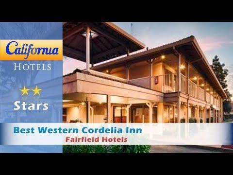 Best Western Cordelia Inn, Fairfield Hotels - California