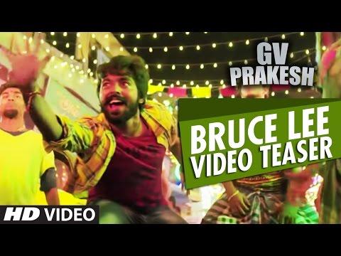 Bruce Lee Video Teaser | Bruce Lee | G.V. Prakash Kumar, Kriti Kharbanda