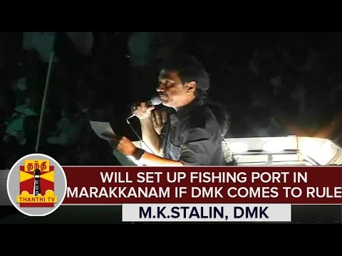 TN-Elections-2016--Will-Set-Up-Fishing-Port-in-Marakkanam-If-DMK-Comes-To-Rule--M-K-Stalin