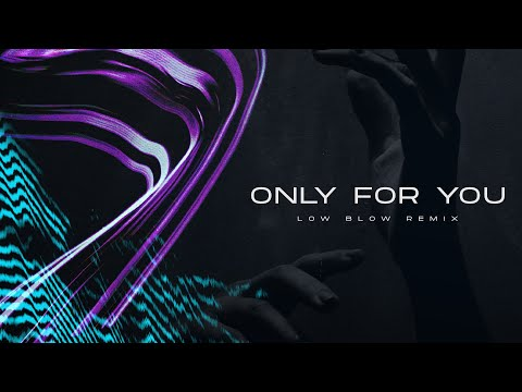Nicky Romero & Sick Individuals ft. XIRA - Only For You (Low Blow Remix)
