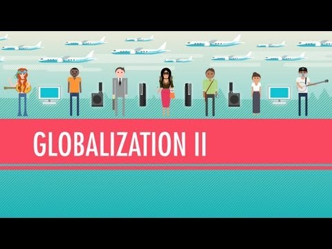 globalization - Posters and t-shirts at http://www.dftba.com/crashcourse In which John asks whether globalization is a net positive for humanity. While the new global econom...