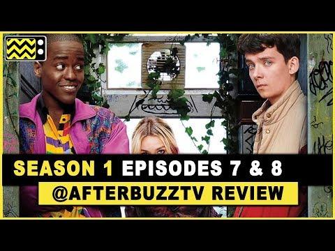 Sex Education Season 1 Episodes 7 & 8 Review & After Show