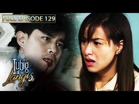 Full Episode 129 | Tubig At Langis