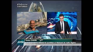 Les derniers développements à #Ghaza avec le journaliste #Fares_Chahine