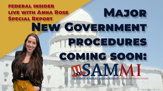 What is SAMMI? Will it Replace DUNS? - Federal Insider Live with Anna Rose #08