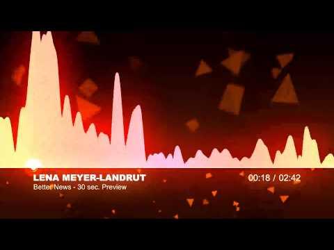Tekst piosenki Lena Meyer-Landrut - Better News po polsku