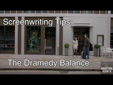 Screenwriting Tips: The Dramedy Balance