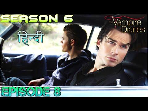 The Vampire Diaries Season 6 Episode 8 Explained Hindi  वैम्पायर डायरीज FAMILY REUNITE & KAI IS BACK